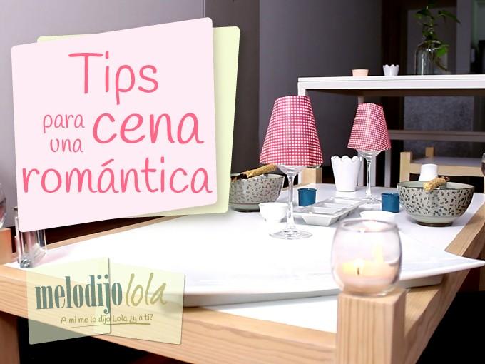 Tips para organizar una cena rom ntica me lo dijo lola - Ideas romanticas en casa ...